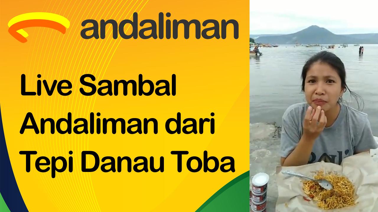 Sambal Andaliman - Live Facebook, Edisi Tepi Danau Toba